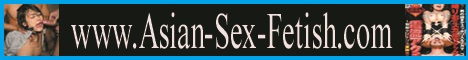 Asian Sex Fetish